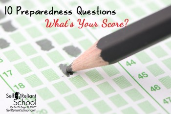 10 Preparedness Questions--What's Your Score?