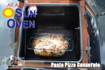 Pasta Pizza Casserole In The Sun Oven