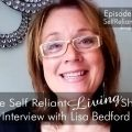 Interview With Lisa Bedford–Self Reliant Living #011