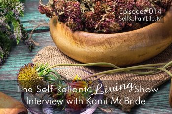Interview with Kami McBride–Self Reliant Living #014
