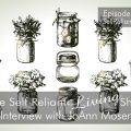 Interview With JoAnn Moser - Self Reliant Living #016