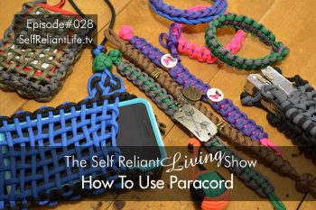 How To Use Paracord - Self Reliant Living #028