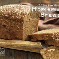 Bread Baking Tips For Better Homemade Bread