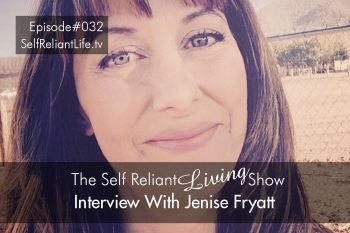 Interview With Jenise Fryatt - Self Reliant Living #032