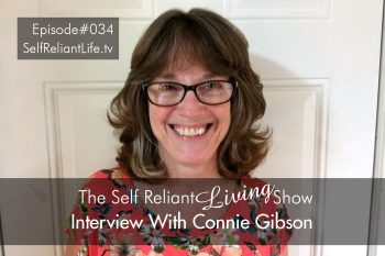 Interview With Connie Gibson - Self Reliant Living #034